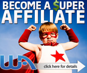 Become a Super Affiliate Boy!